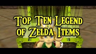 Top Ten Legend of Zelda Items