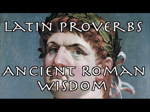 Latin Proverbs | Ancient  Roman Words Of Wisdom