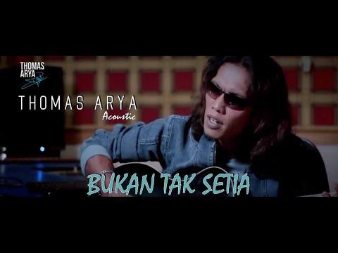 Thomas Arya - Bukan Tak Setia (Akustik)