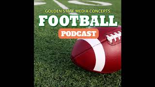 GSMC Football Podcast Episode 316 Way Too Early Week One Talk 5 23 2018