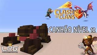 CLASH OF CLANS NO MINECRAFT, Como Fazer o CANHÃO NÍVEL 12 No Minecraft