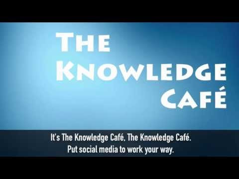 The Knowledge Cafe Video 1