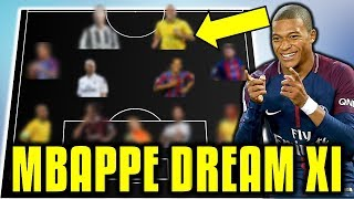 Kylian Mbappe Chooses His Dream Team XI (All-Time Greatest) - *AMAZING*