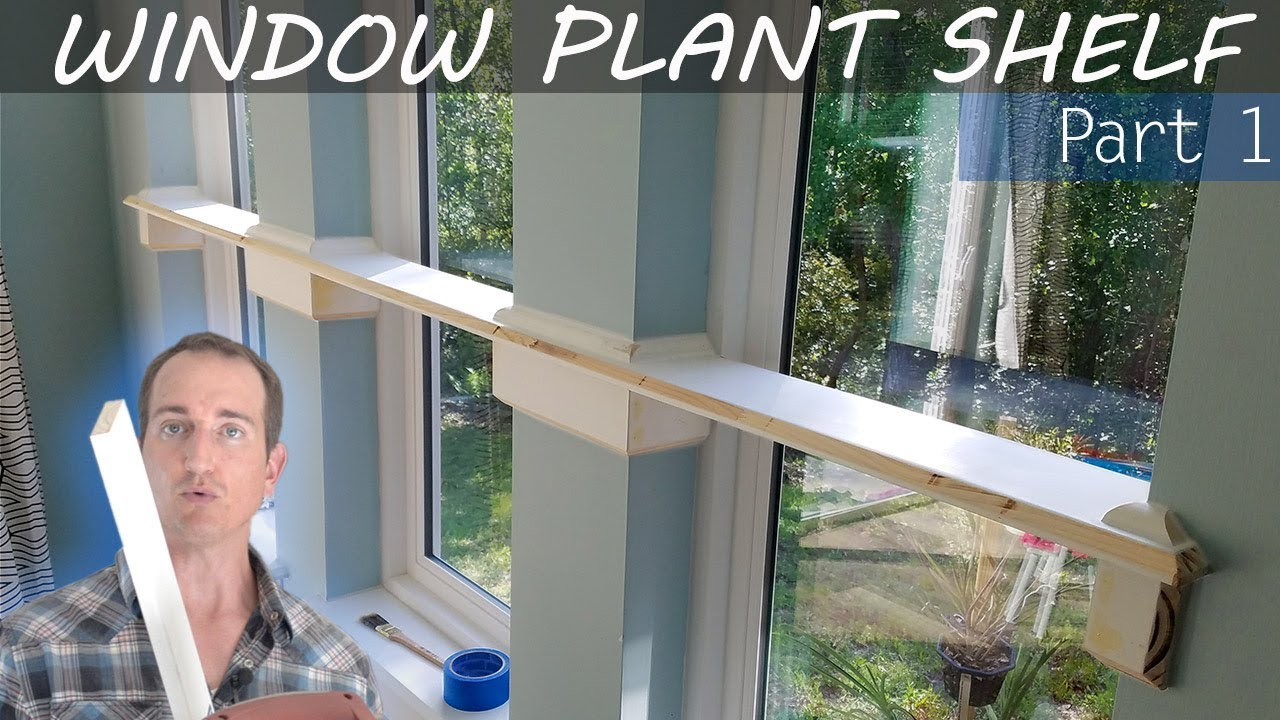 How To Build A Window Shelf Part 1