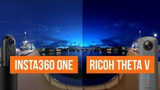 Insta360 One vs Ricoh Theta V: VIDEO COMPARISON