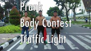 PRANK Body Contest Traffic Light