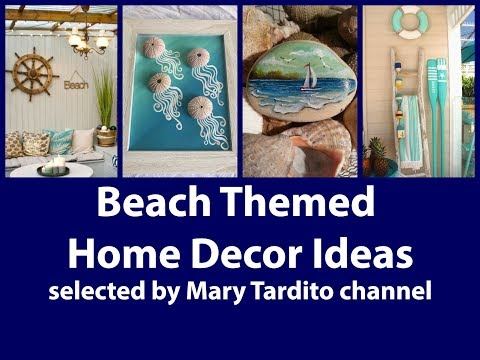 Beach Themed Home Decor Ideas - Coastal Summer Decor Ideas - Summer Decorating Ideas