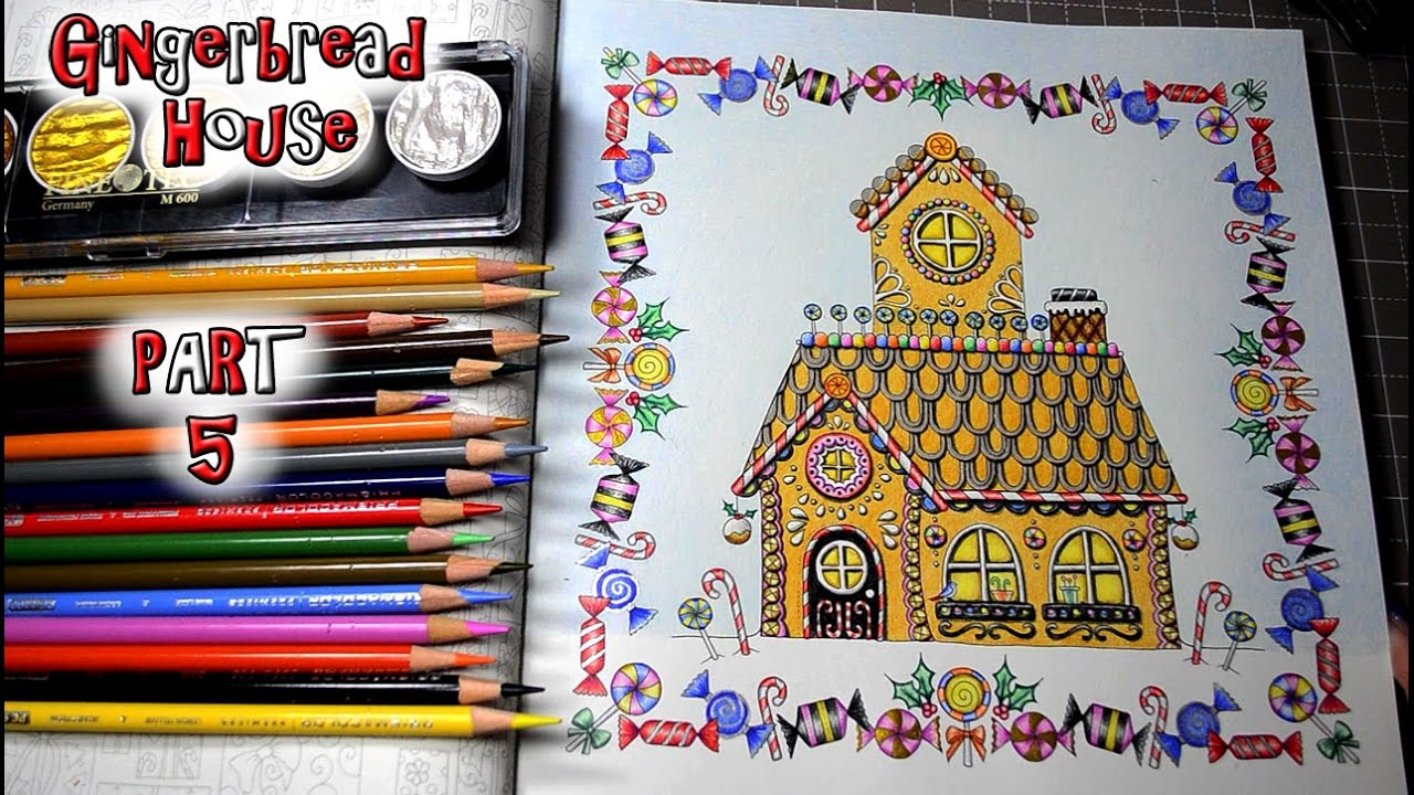 Coloring Johannas Christmas Gingerbread House Part 5 Prismacolor Colored Pencils
