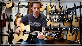 Maton vs. Collings OM Showdown