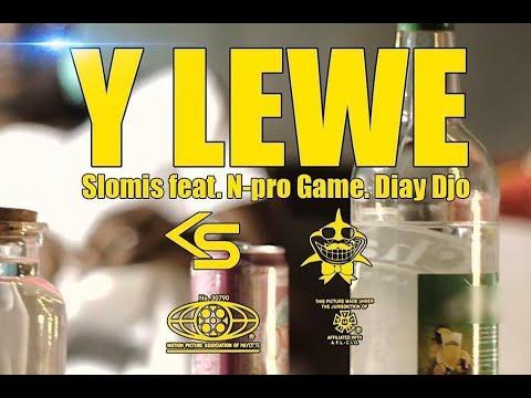Slomis - Y lewe feat. N-Pro Game. Diay Djo ( Clip Officiel )