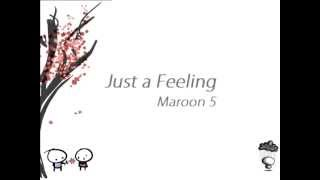 Just a feeling - Maroon 5 #lyrics#
