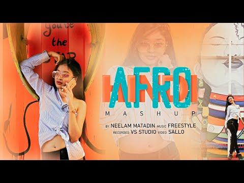 Hindi AFRO Mashup - Neelam Matadin | Yeh Ladka Hai | O Mere Sona | Memories | Main Chali | FS 2020