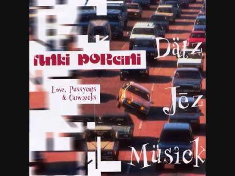 Клип Funki Porcini - Purrfect