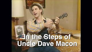 In the Steps of Uncle Dave Macon