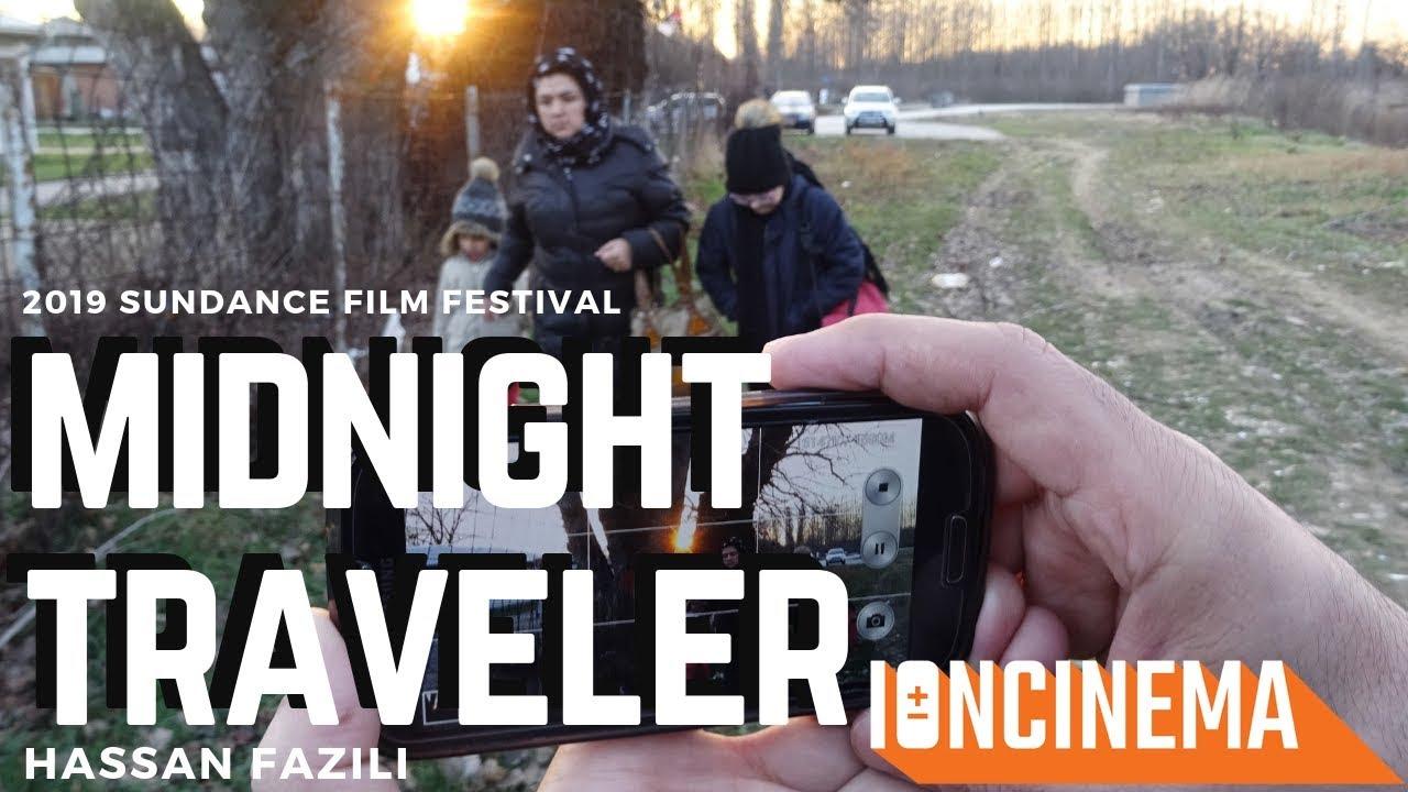 Hassan Fazili's Midnight Traveler   2019 Sundance Film Festival ...