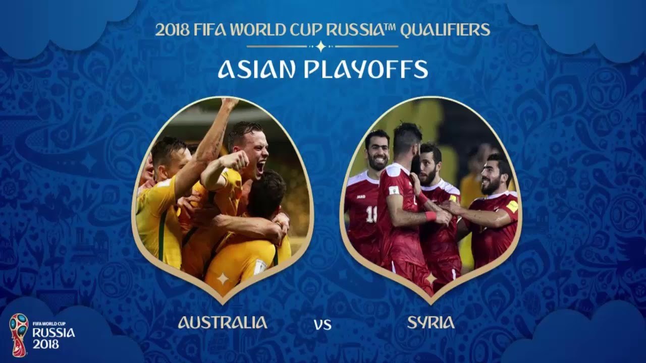 2a5be4ef3 Watch live Australia vs Syria 2018 FIFA WORLD CUP RUSSIA QUALIFIERS ...