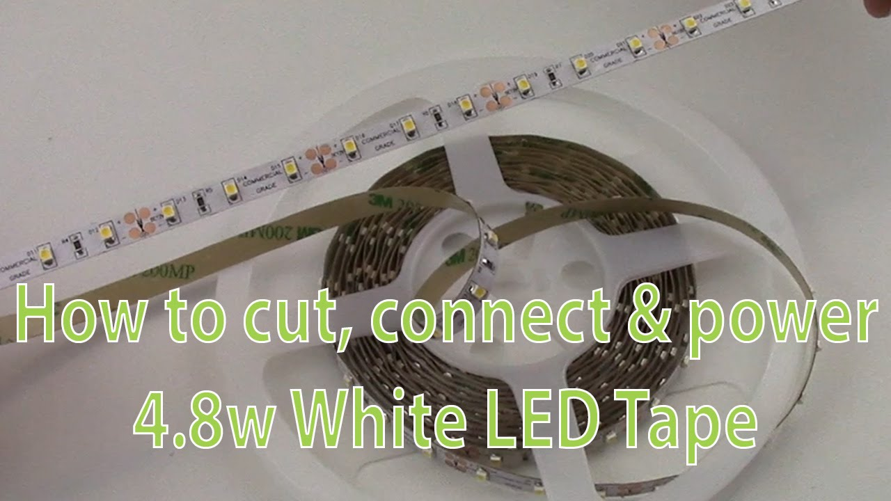 Led strip lights how to cut connect power 48w white led tape led strip lights how to cut connect power 48w white led tape youtube aloadofball Image collections