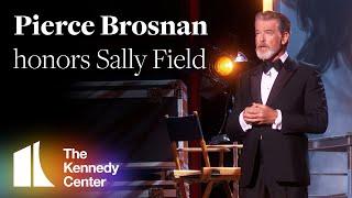 Pierce Brosnan honors Sally Field | 2019 Kennedy Center Honors
