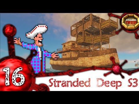Stranded Deep [S3-16] - A Houseboat you want? A Houseboat you get :P  [1080p-60fps]