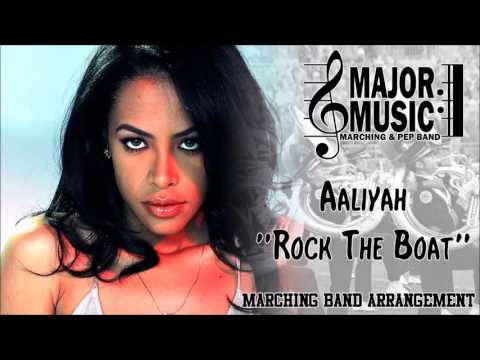 """Rock The Boat"" Aaliyah Marching/Pep Band Music Arrangement"