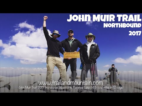 John Muir Trail Northbound 2017