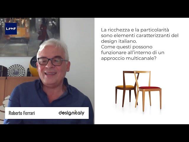 Digitale e design: una alleanza vincente - Roberto Ferrari (Designitaly)