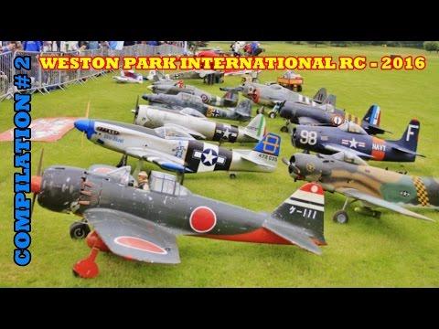 WESTON PARK INTERNATIONAL RC FLIGHTLINE COMPILATION # 2 - GIANT SCALE MODELS - 2016