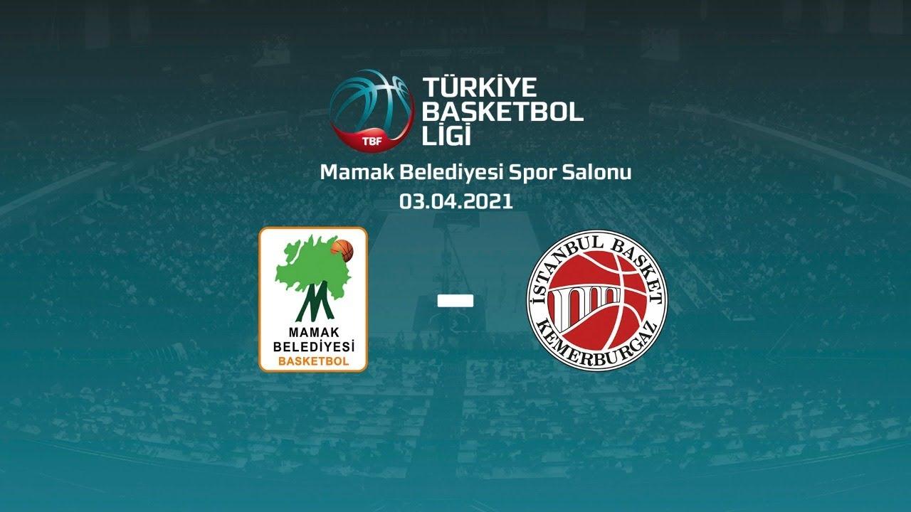 Mamak Belediyesi – Nadir Gold İstanbul Basket TBL 25.Hafta