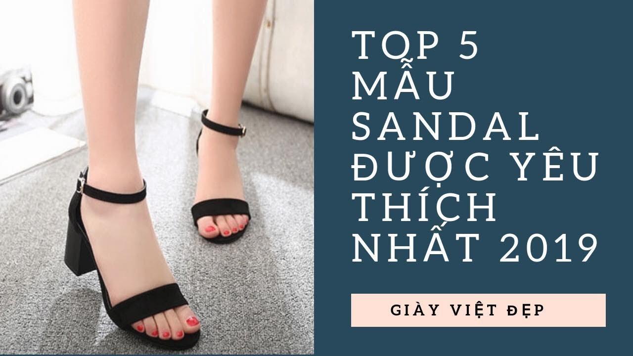 Sandal nữ 2019 – Top 5 mẫu Giày Sandal nữ đẹp