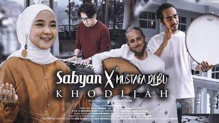Download Mp3 Sabyan Ft Mustafa Debu - Khodijah