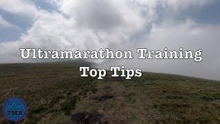 Ultramarathon Training Top Tips