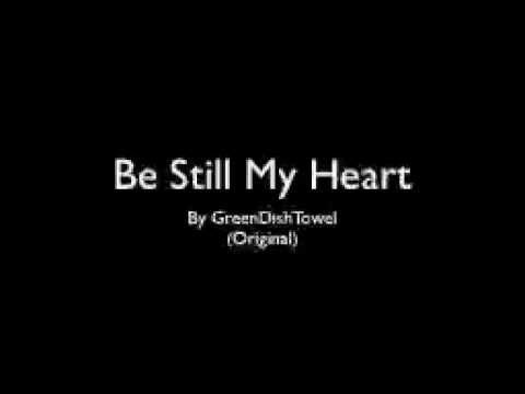 Be Still My Heart - Poem