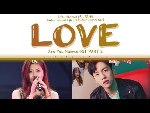 LYn, Hanhae (린, 한해) - LOVE [Color Coded Lyrics (HAN/ROM/ENG)]