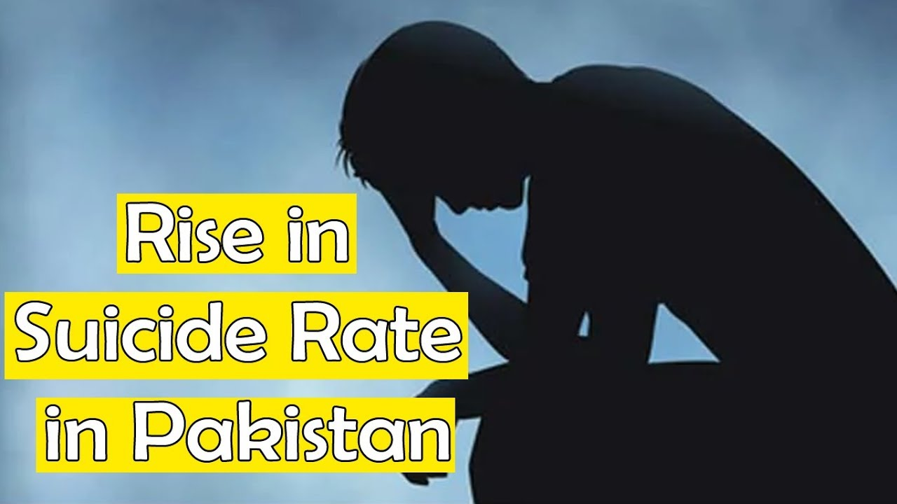 Reports Of Mental Health Issues Rising >> Depression And Mental Health Issues Rise In Suicide Rate In Pakistan