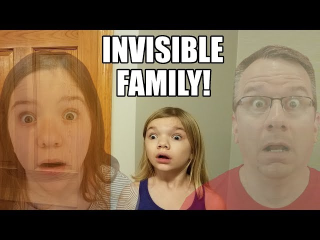 Invisible Family!  Invisible Sisters & Dad! Power of Invisibility Works