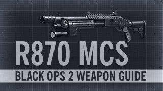 r870 mcs black ops 2 weapon guide gun review