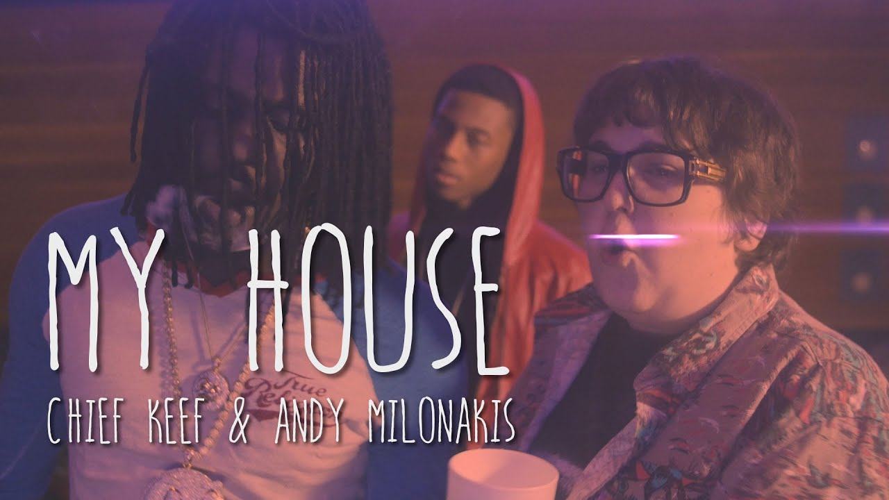 Lovely My House (Chief Keef U0026 Andy Milonakis) Prod By DPGGP   YouTube