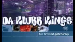 Da Klubb Kings - It