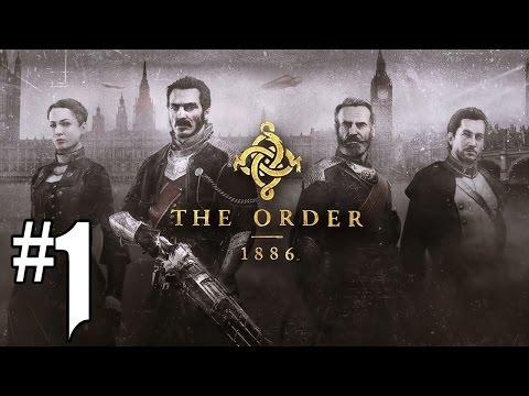 The Order 1886 - Playthrough #1 [FR]