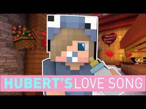 Hubert's Love Song (Minecraft Song) ♪ - ItsFunneh