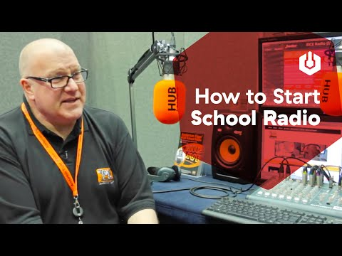 School Radio: Everything You Need To Know To Start Broadcasting