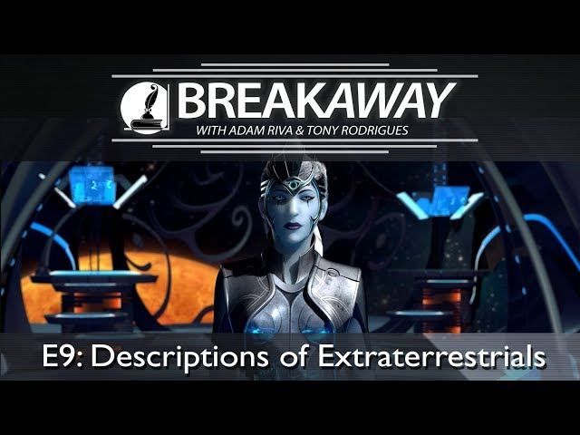 #9 Descriptions of Extraterrestrials feat. Tony Rodrigues | BREAKAWAY | Season 2
