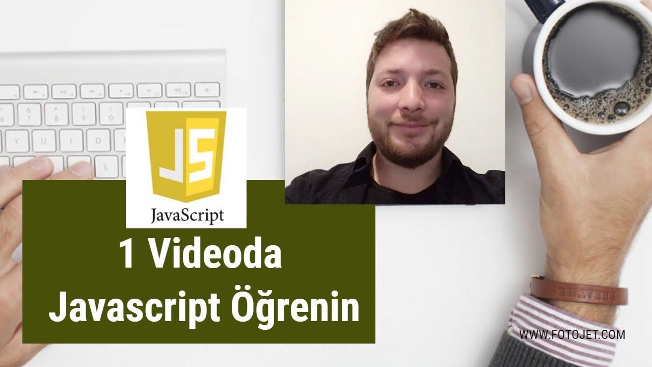 1 Videoda Javascript Temellerini Öğrenin