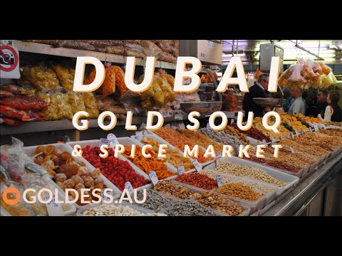 Dubai Gold Souk and Spice Market