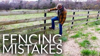 Fencing Mistakes (Board Fence)