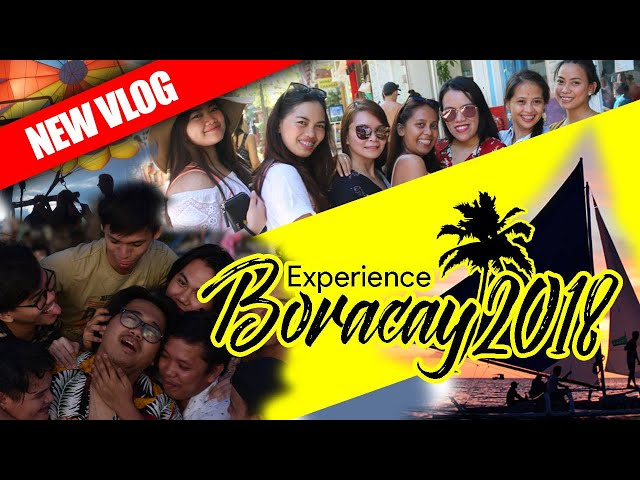 Boracay Philippines - Experiencing the New Paradise 2018