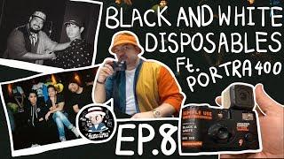 วันละม้วน-ep-8-black-white-disposables-ft-portra400