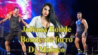 Juliana Bonde - #bondedoforro e DJ Maluco ao Vivo em Bom Jesus do Galho.MG 💋