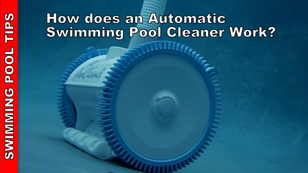HOW DOES an Automatic Swimming Pool Cleaner work? - YouTube