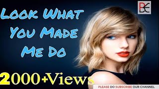 Whatsapp status video-Look What You Made Me Do- Taylor swift   English